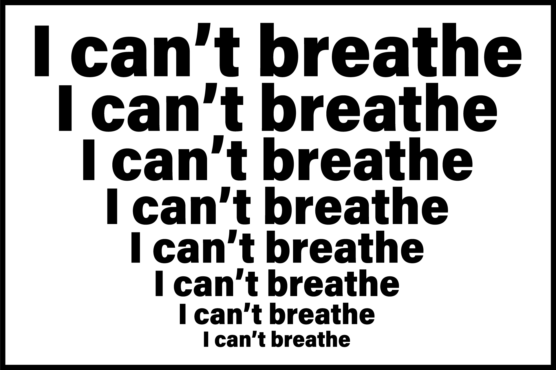 """""""I can't breathe"""" graphic"""